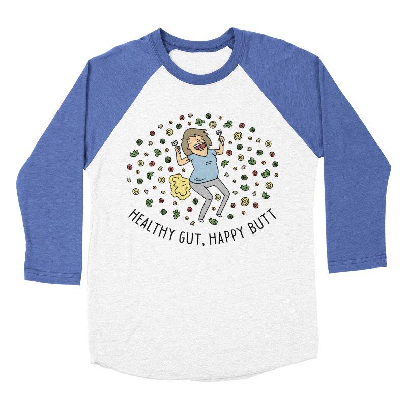 Health Gut, Happy Butt Men's Baseball Triblend Longsleeve T-Shirt by Honey Dill on Threadless