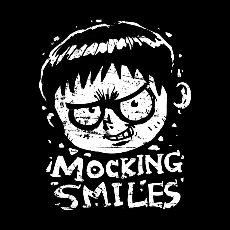 Mocking Smiles None  by hookeeak's Artist Shop