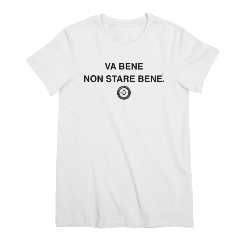 IT'S OK Italian Black Lettering Women's Premium T-Shirt by Hope for the Day Shop