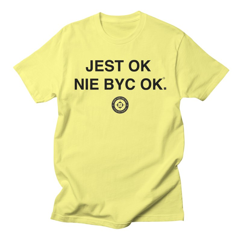IT'S OK Polish Black Lettering Men's T-Shirt by Hope for the Day Shop