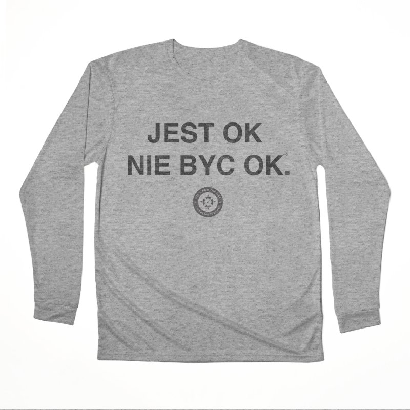 IT'S OK Polish Black Lettering Men's Performance Longsleeve T-Shirt by Hope for the Day Shop