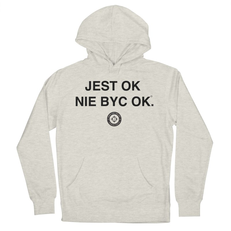 IT'S OK Polish Black Lettering Women's French Terry Pullover Hoody by Hope for the Day Shop
