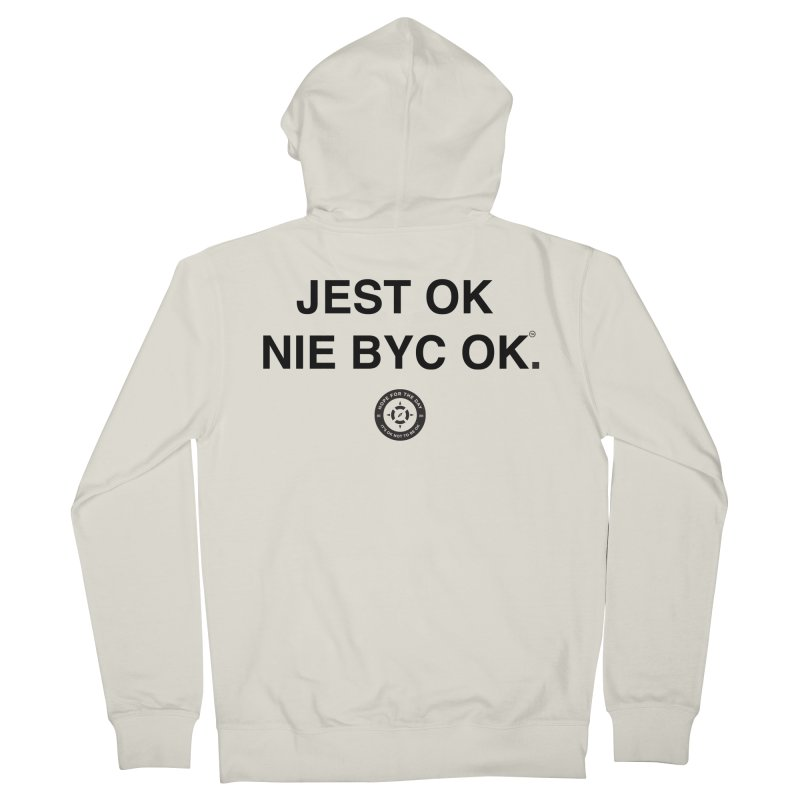 IT'S OK Polish Black Lettering Men's French Terry Zip-Up Hoody by Hope for the Day Shop