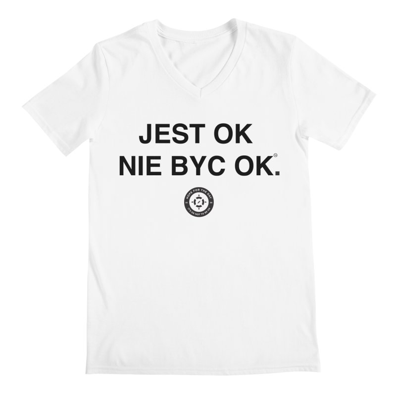 IT'S OK Polish Black Lettering Men's Regular V-Neck by Hope for the Day Shop