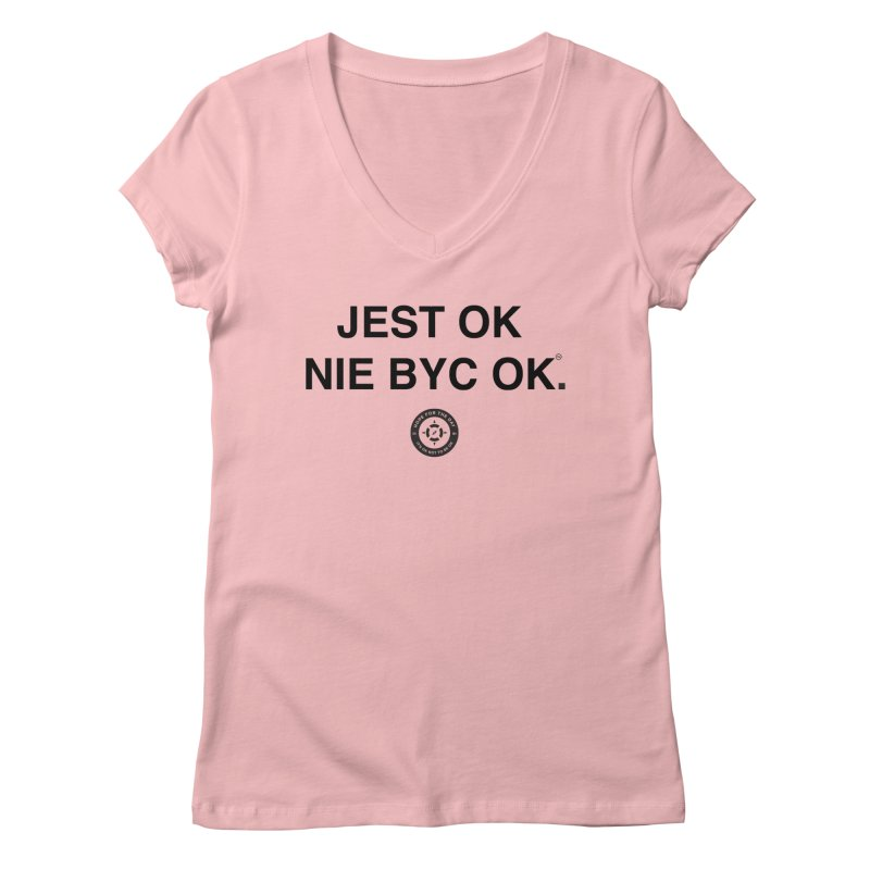 IT'S OK Polish Black Lettering Women's V-Neck by Hope for the Day Shop