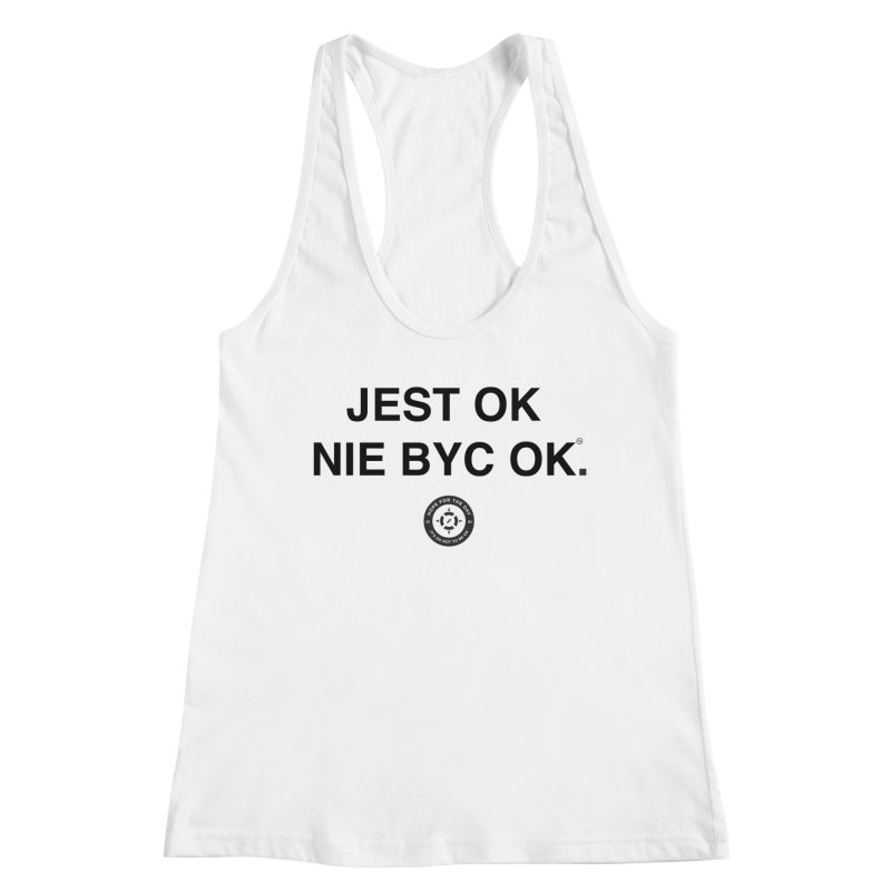 IT'S OK Polish Black Lettering Women's Tank by Hope for the Day Shop
