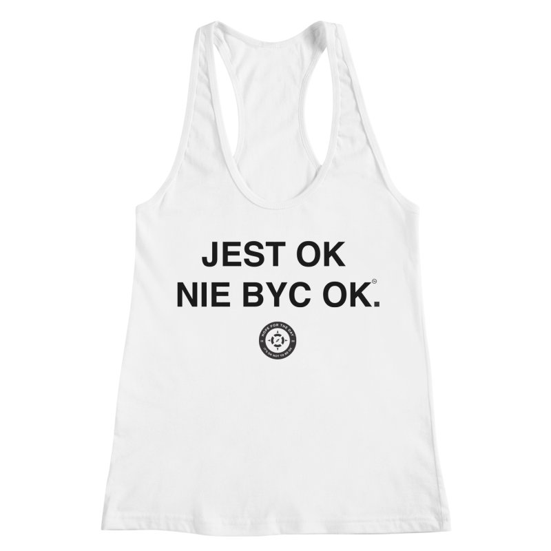 IT'S OK Polish Black Lettering Women's Racerback Tank by Hope for the Day Shop