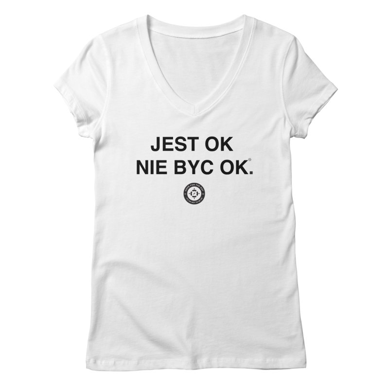 IT'S OK Polish Black Lettering Women's Regular V-Neck by Hope for the Day Shop