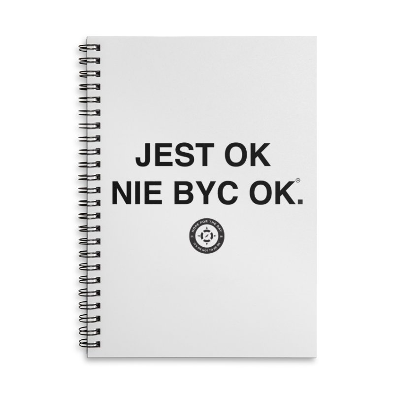 IT'S OK Polish Black Lettering Accessories Lined Spiral Notebook by Hope for the Day Shop