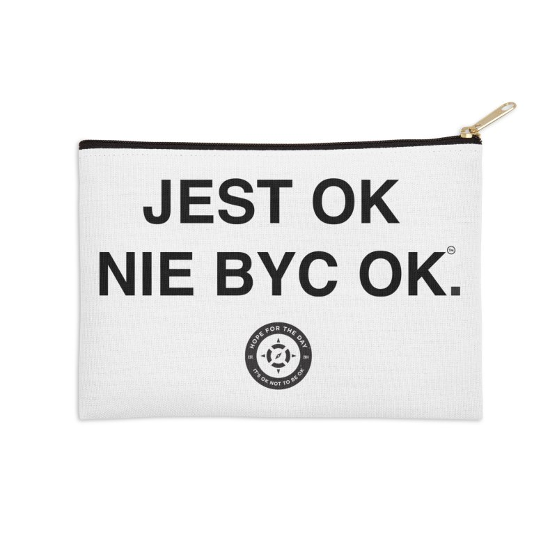 IT'S OK Polish Black Lettering Accessories Zip Pouch by Hope for the Day Shop