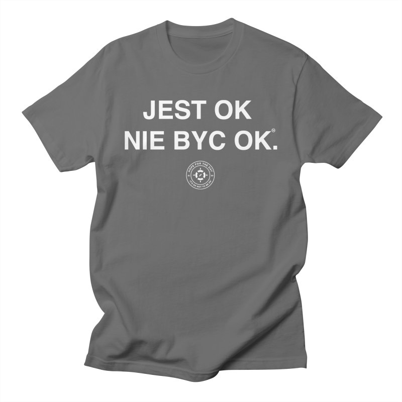 IT'S OK Polish White Lettering Men's T-Shirt by Hope for the Day Shop