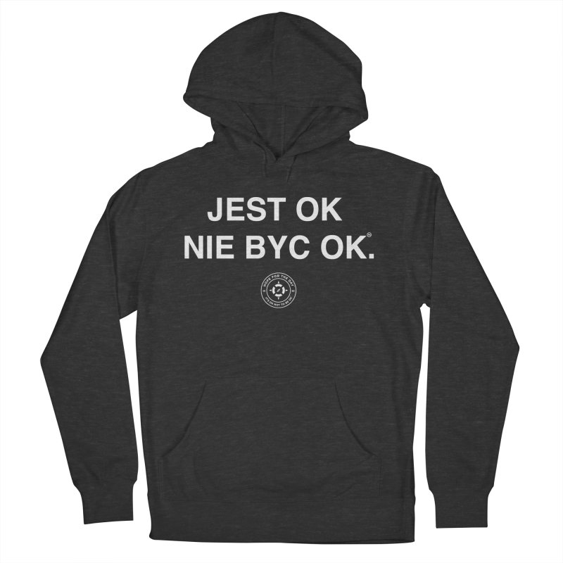 IT'S OK Polish White Lettering Men's French Terry Pullover Hoody by Hope for the Day Shop