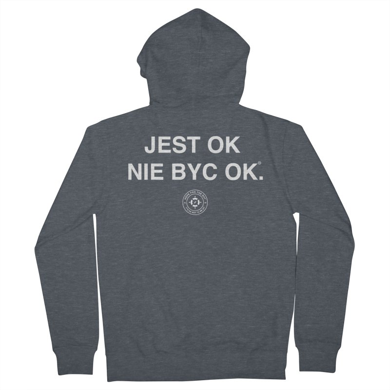 IT'S OK Polish White Lettering Men's French Terry Zip-Up Hoody by Hope for the Day Shop