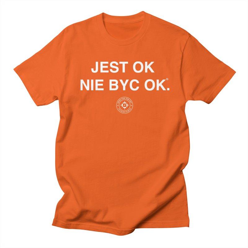 IT'S OK Polish White Lettering Women's Regular Unisex T-Shirt by Hope for the Day Shop