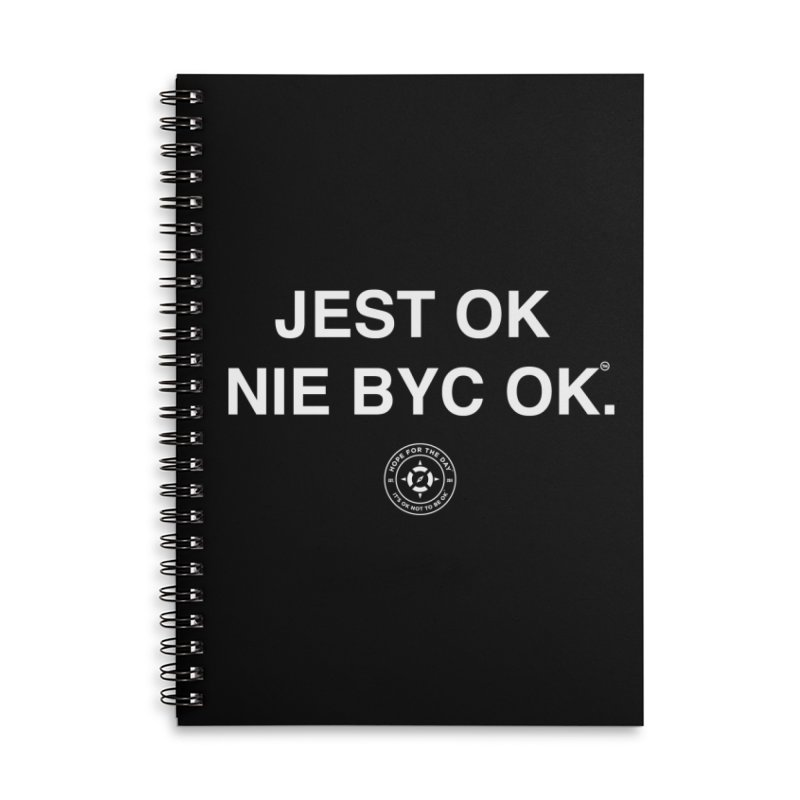 IT'S OK Polish White Lettering Accessories Lined Spiral Notebook by Hope for the Day Shop