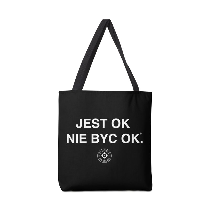 IT'S OK Polish White Lettering Accessories Tote Bag Bag by Hope for the Day Shop