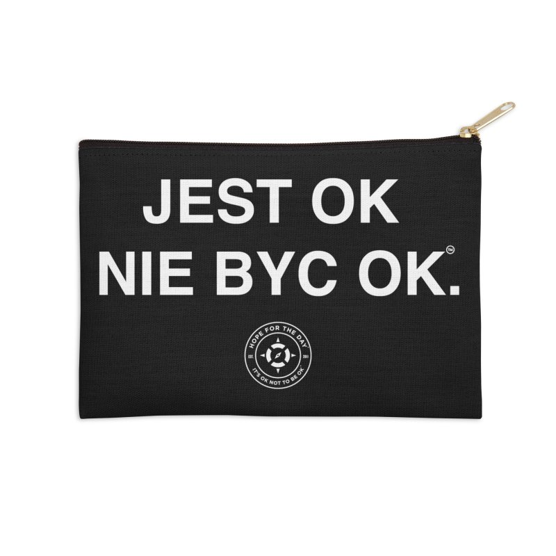 IT'S OK Polish White Lettering Accessories Zip Pouch by Hope for the Day Shop