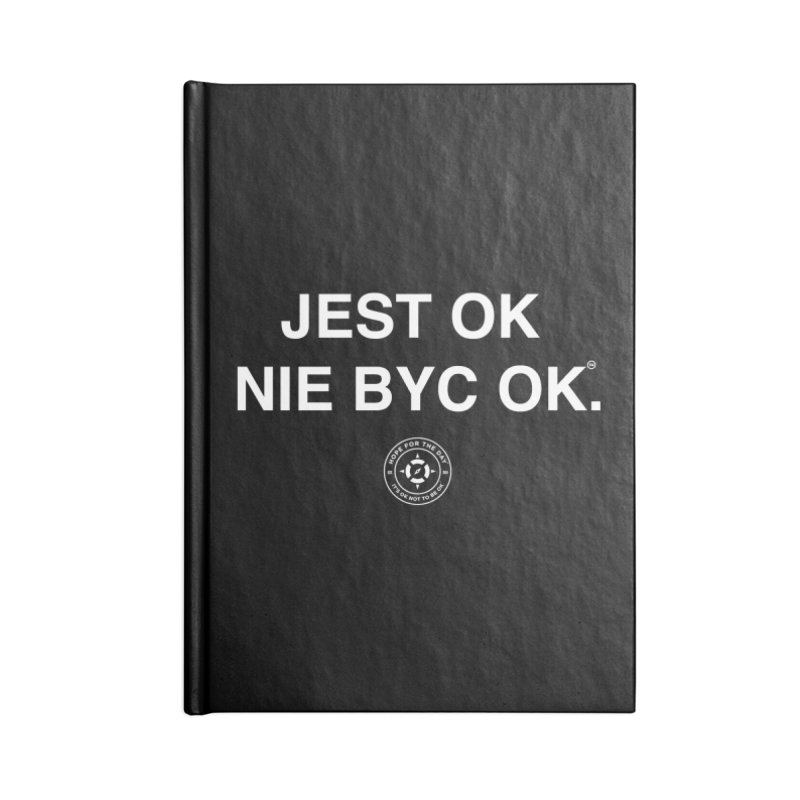IT'S OK Polish White Lettering Accessories Blank Journal Notebook by Hope for the Day Shop