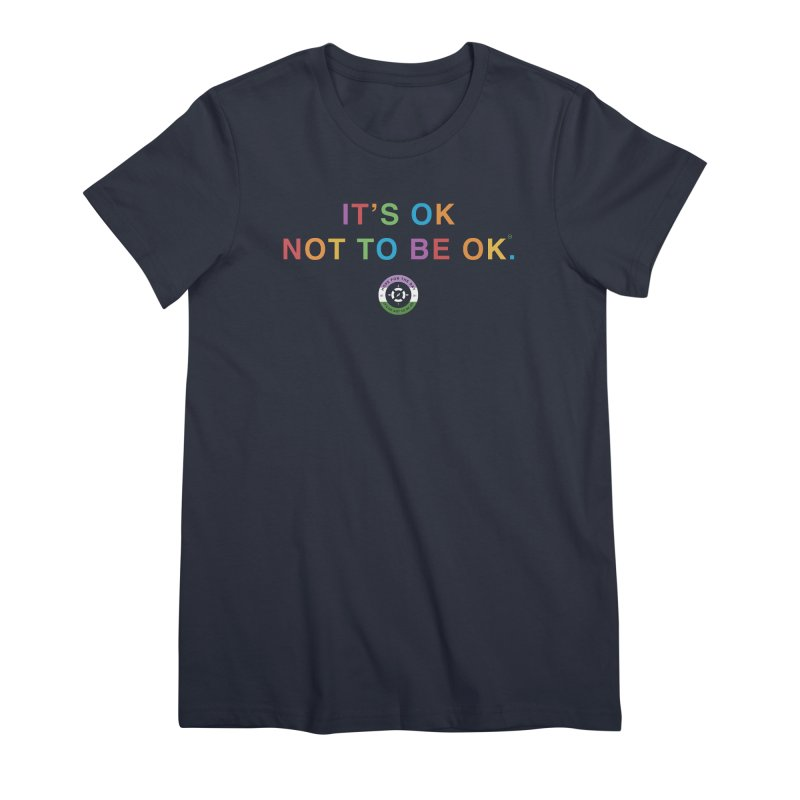 IT'S OK Genderqueer (Non-Binary) Women's Premium T-Shirt by Hope for the Day Shop