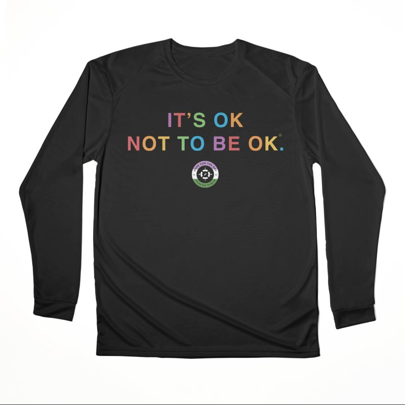 IT'S OK Genderqueer (Non-Binary) Women's Performance Unisex Longsleeve T-Shirt by Hope for the Day Shop
