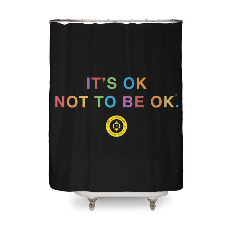 IT'S OK Intersex Home Shower Curtain by Hope for the Day Shop