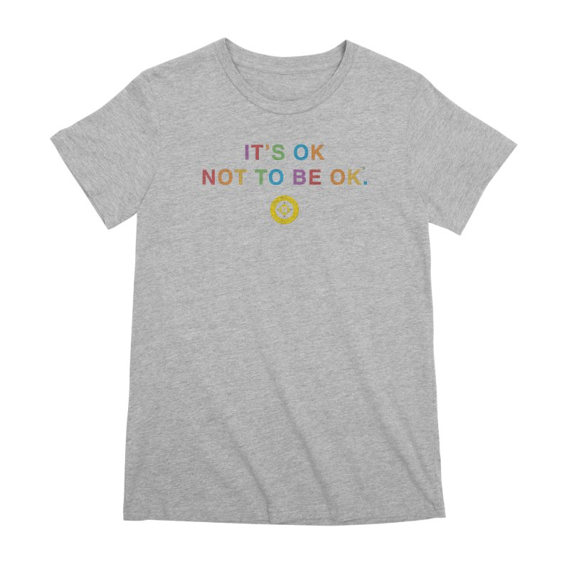 IT'S OK Intersex Women's Premium T-Shirt by Hope for the Day Shop