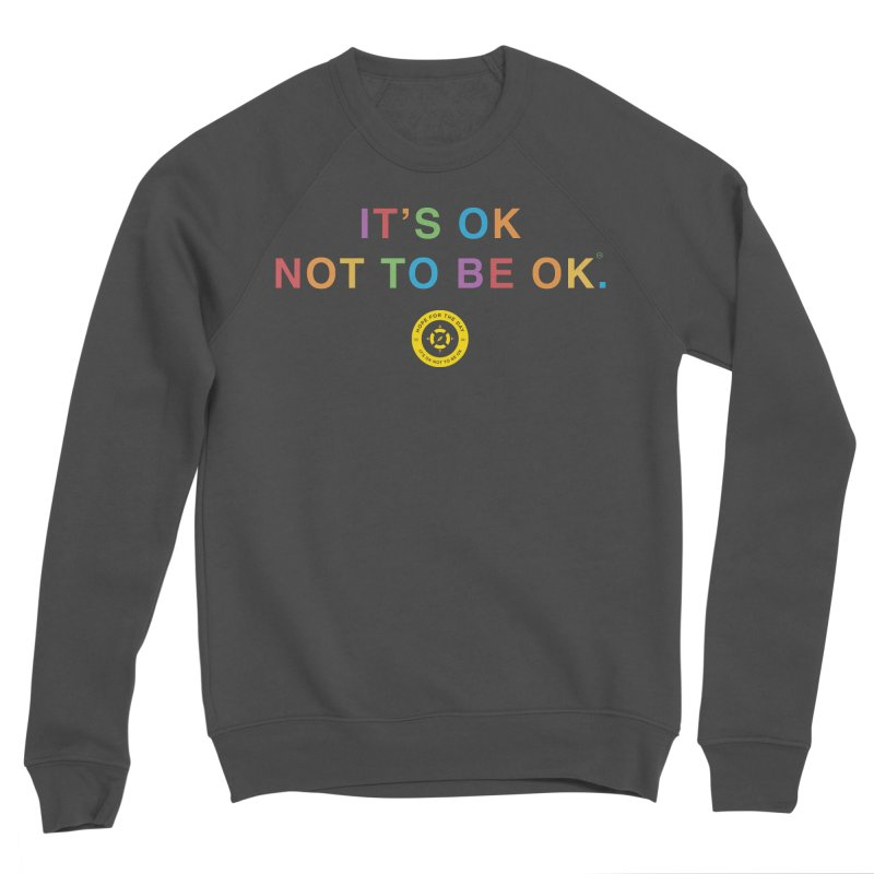 IT'S OK Intersex Men's Sponge Fleece Sweatshirt by Hope for the Day Shop