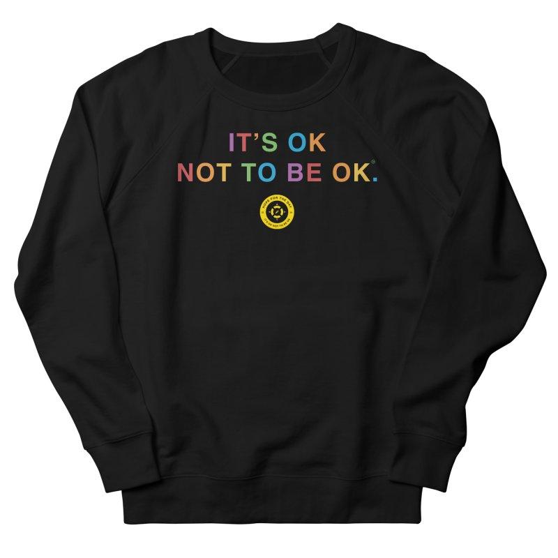 IT'S OK Intersex Men's Sweatshirt by Hope for the Day Shop