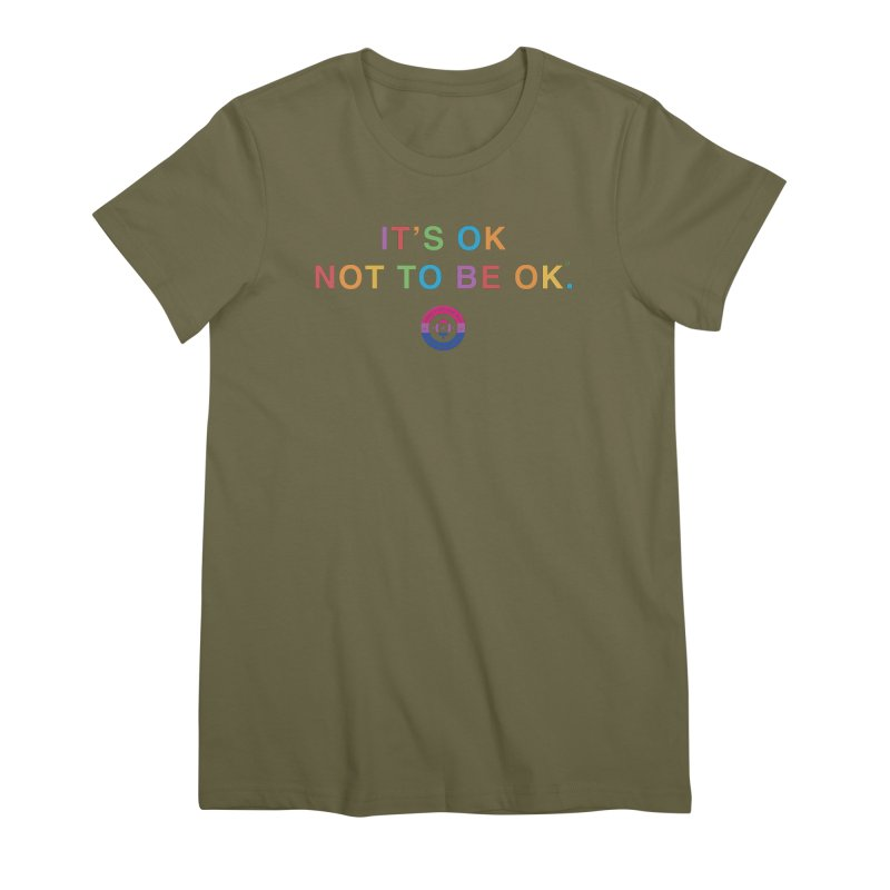 IT'S OK Bisexual Women's Premium T-Shirt by Hope for the Day Shop