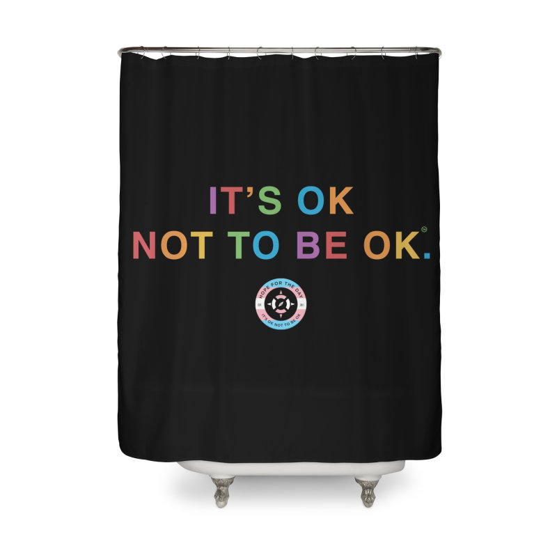 IT'S OK Transgender Home Shower Curtain by Hope for the Day Shop
