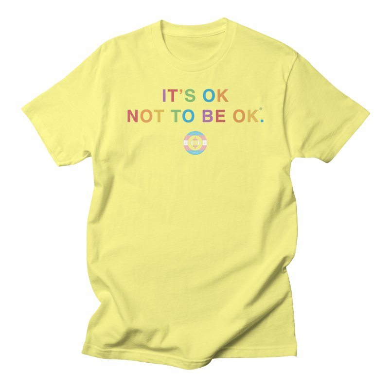 IT'S OK Transgender Men's Regular T-Shirt by Hope for the Day Shop