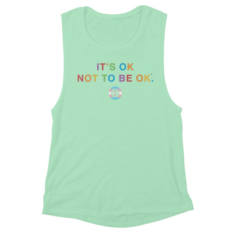 IT'S OK Transgender Women's Muscle Tank by Hope for the Day Shop