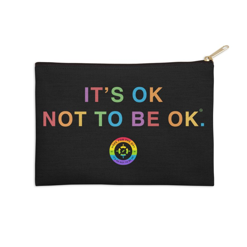 IT'S OK LGBT Accessories Zip Pouch by Hope for the Day Shop