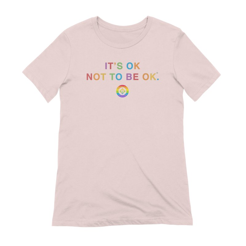 IT'S OK LGBT Women's Extra Soft T-Shirt by Hope for the Day Shop