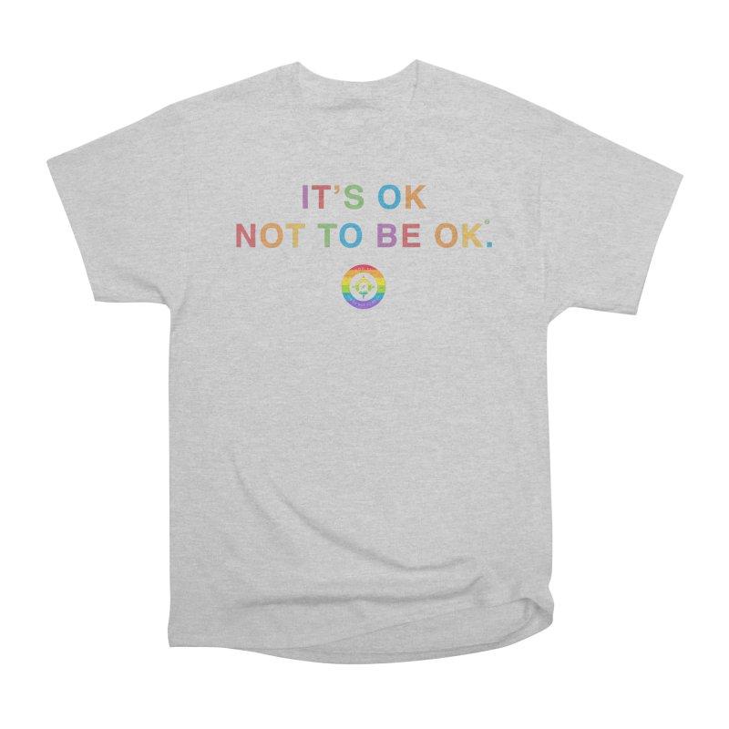 IT'S OK LGBT Men's T-Shirt by Hope for the Day Shop