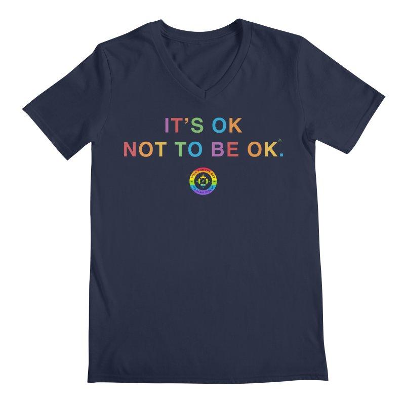 IT'S OK LGBT Men's V-Neck by Hope for the Day Shop