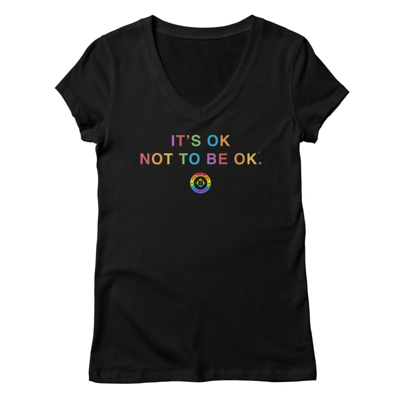 IT'S OK LGBT Women's V-Neck by Hope for the Day Shop