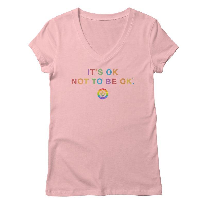 IT'S OK LGBT Women's Regular V-Neck by Hope for the Day Shop