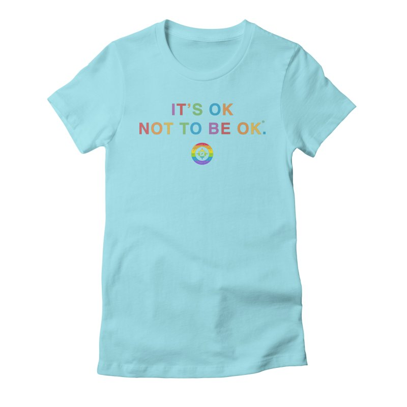IT'S OK LGBT Women's Fitted T-Shirt by Hope for the Day Shop
