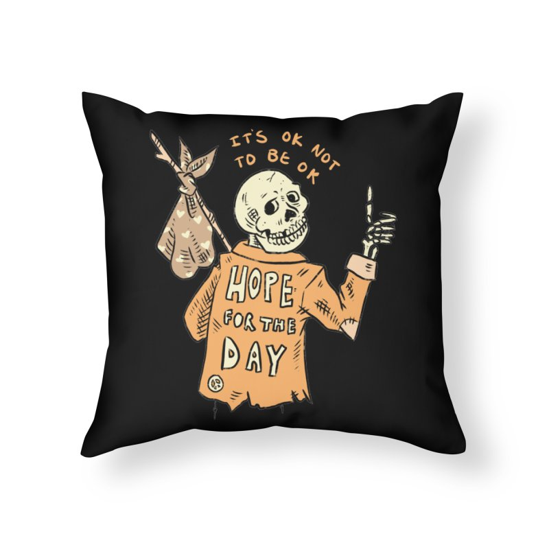 Karen Mooney - Down But Not Out Home Throw Pillow by Hope for the Day Shop