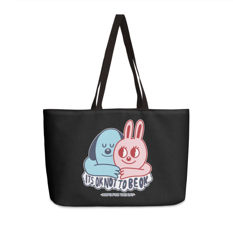Blake Jones - Its OK Accessories Weekender Bag Bag by Hope for the Day Shop