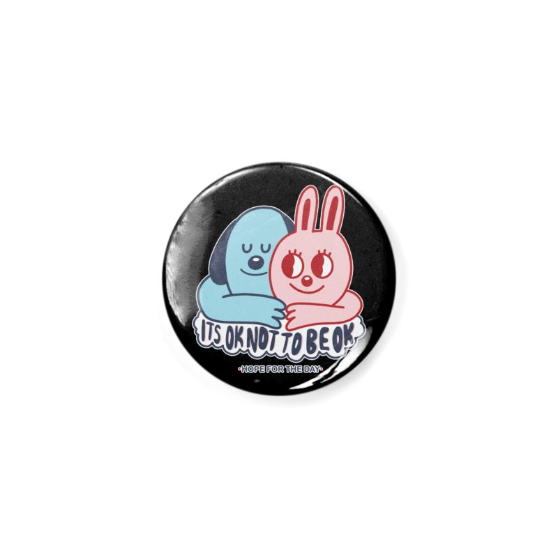 Blake Jones - Its OK Accessories Button by Hope for the Day Shop