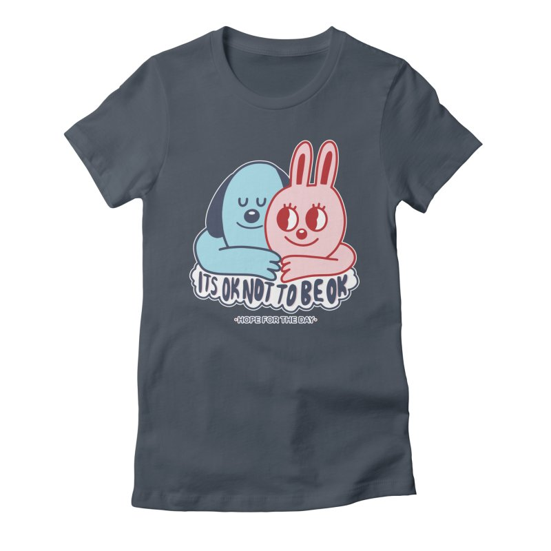Blake Jones - Its OK Women's T-Shirt by Hope for the Day Shop