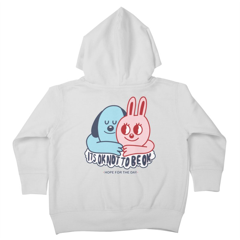 Blake Jones - Its OK Kids Toddler Zip-Up Hoody by Hope for the Day Shop
