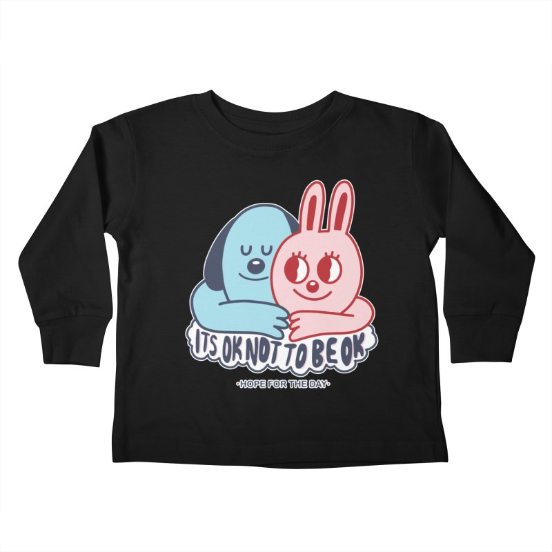 Blake Jones - Its OK Kids Toddler Longsleeve T-Shirt by Hope for the Day Shop