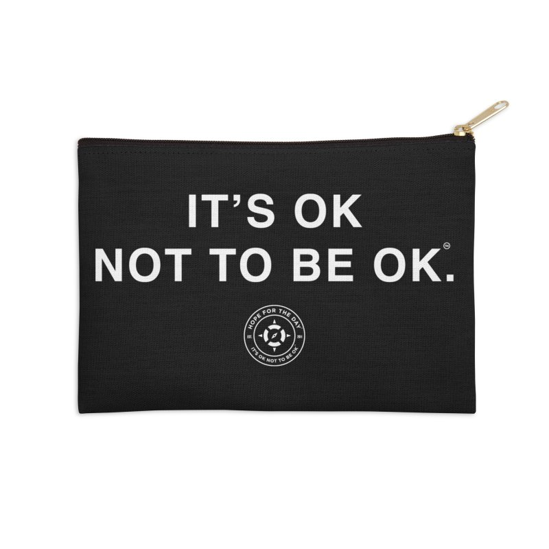 IT'S OK White Lettering Accessories Zip Pouch by Hope for the Day Shop