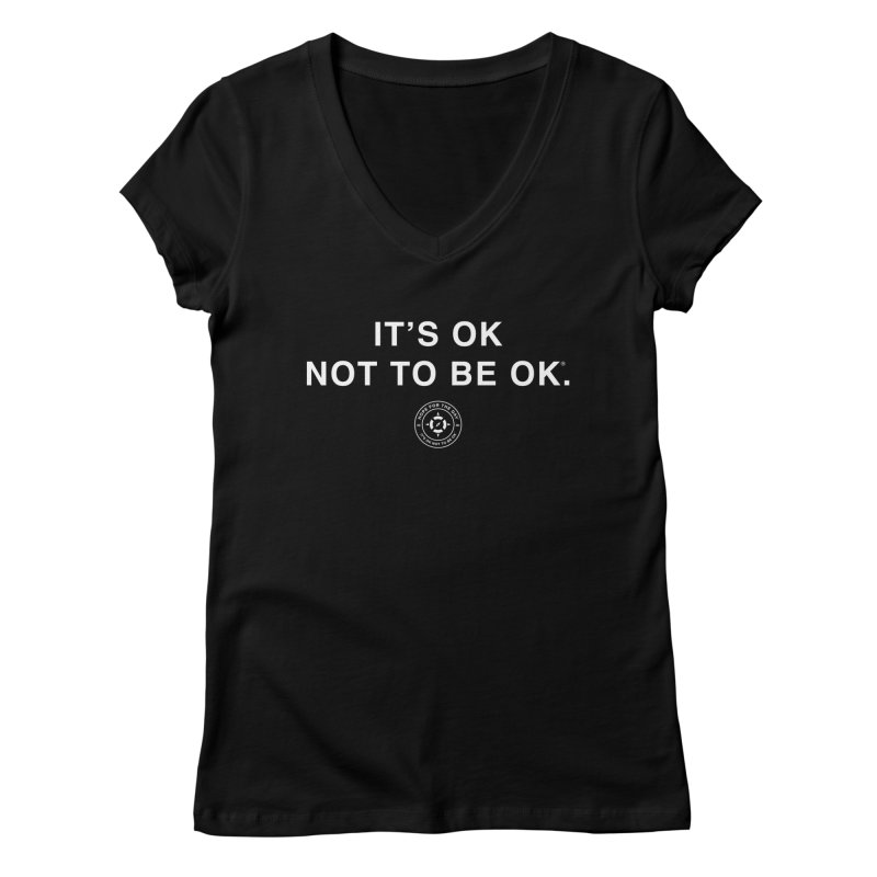 IT'S OK White Lettering Women's V-Neck by Hope for the Day Shop