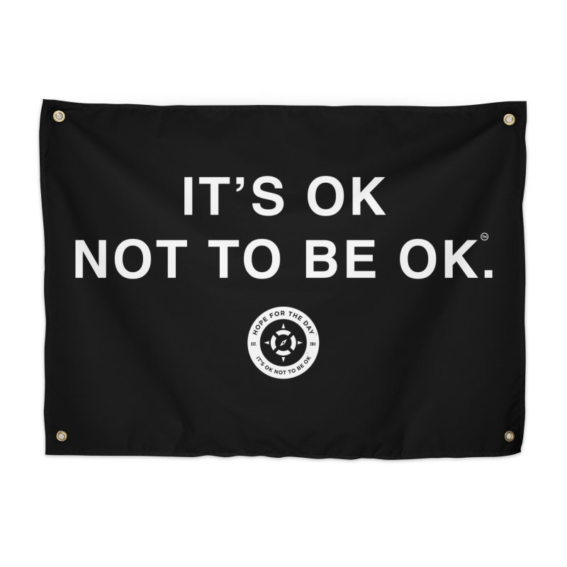 IT'S OK White Lettering Home Tapestry by Hope for the Day Shop