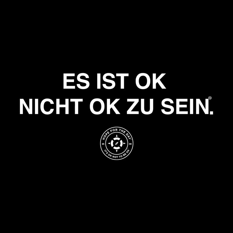 IT'S OK German White Lettering by Hope for the Day Shop