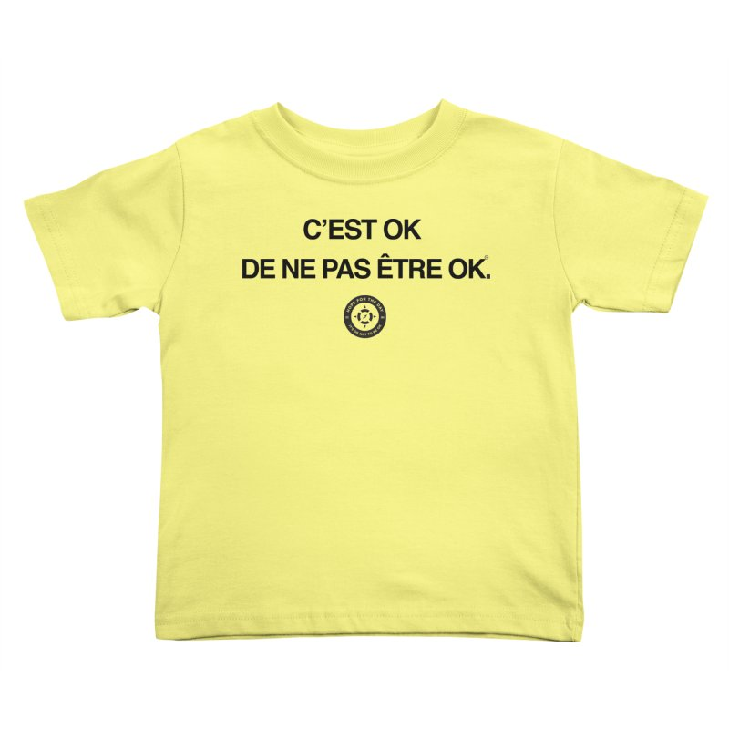 IT'S OK French Black Lettering Kids Toddler T-Shirt by Hope for the Day Shop